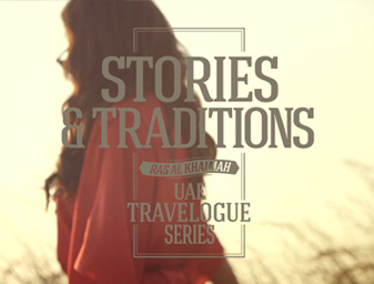 UAE Travelogue Series - Ras Al Khaimah